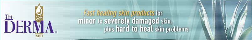 Triderma Fast Healing Skin Products