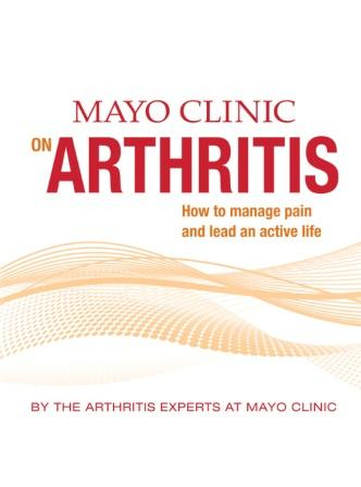 Mayo Clinic on Managing Arthritis Book 2013 - Discontinued