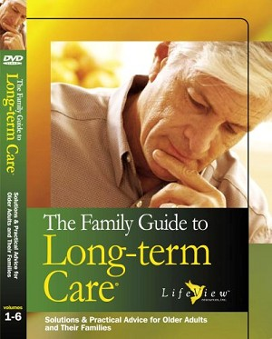 The Family Guide to Long Term Care DVD Video Series